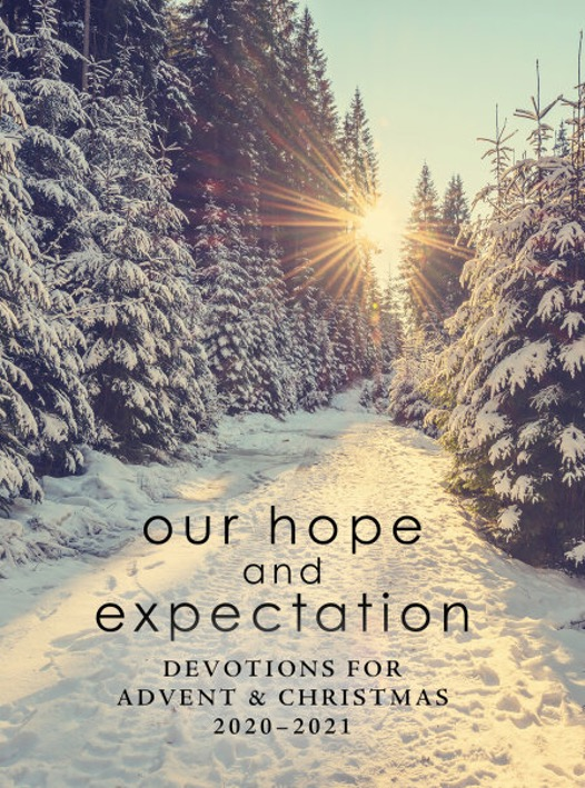 Our Hope and Expectation: Devotions for Advent & Christmas 2020 - 2021 Cover